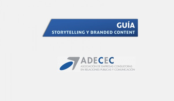 Storytelling y Branded Content